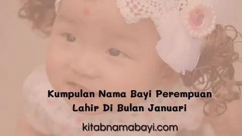 kumpulan nama bayi perempuan lahir bulan januari