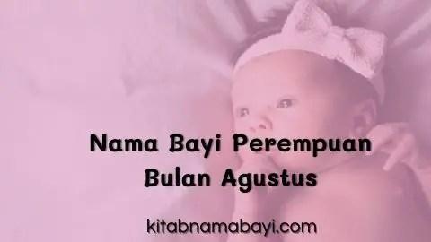 nama bayi perempuan bulan agustus