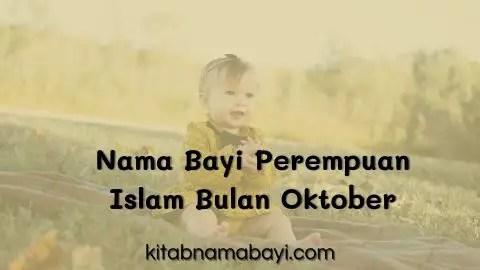 nama bayi perempuan islam bulan oktober