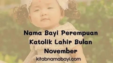 nama bayi perempuan katolik lahir di bulan november
