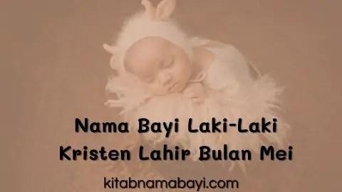 nama bayi laki-laki kristen lahir di bulan mei