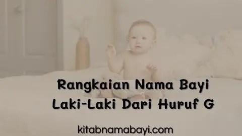 rangkaian nama bayi laki-laki dari huruf G