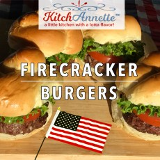 KitchAnnette Firecracker Burgers feature