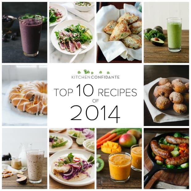 Top 10 Recipes of 2014 | www.kitchenconfidante.com