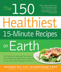 The 150 Healthiest 15-Minute Recipes on Earth, Cookbook Review