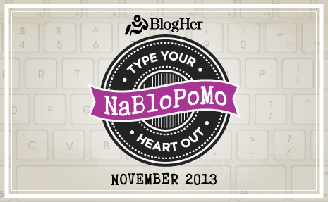 November and NaBloPoMo or What the H Was I Thinking?