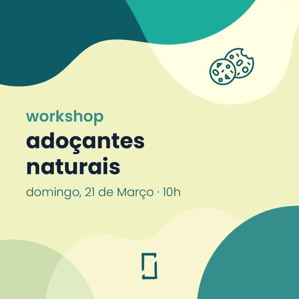 Workshop – adoçantes naturais