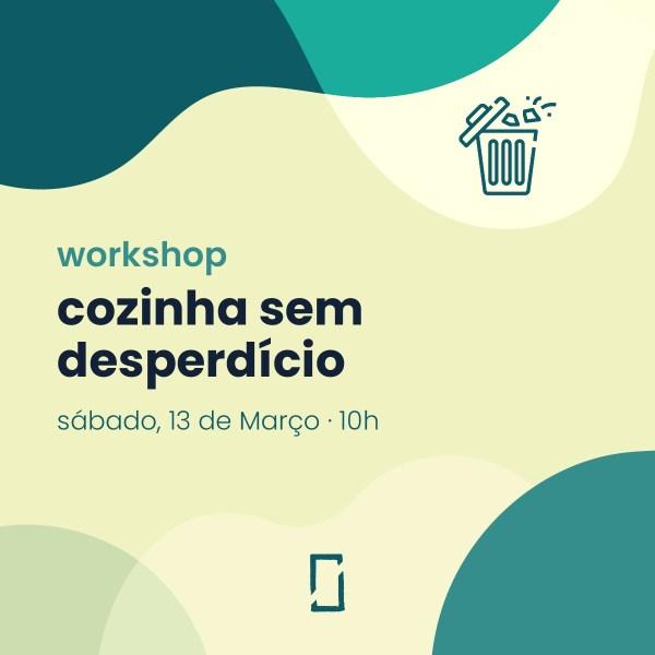 Workshop – cozinha sem desperdício