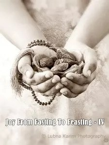 Joy From Fasting To Feasting -IV