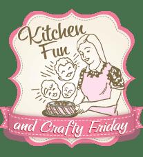 Kitchen Fun & Crafty Friday