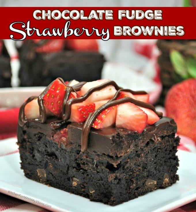 Chocolate Fudge Strawberry Brownies