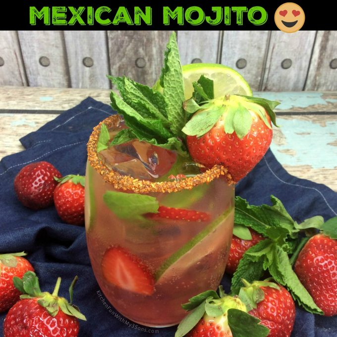 Strawberry Mexican Mojito - Over 40 of the BEST Summer Cocktails!