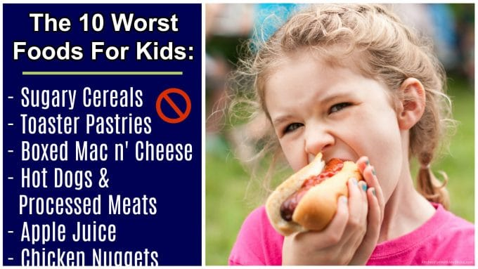 10 Most Unhealthy Food for Kids