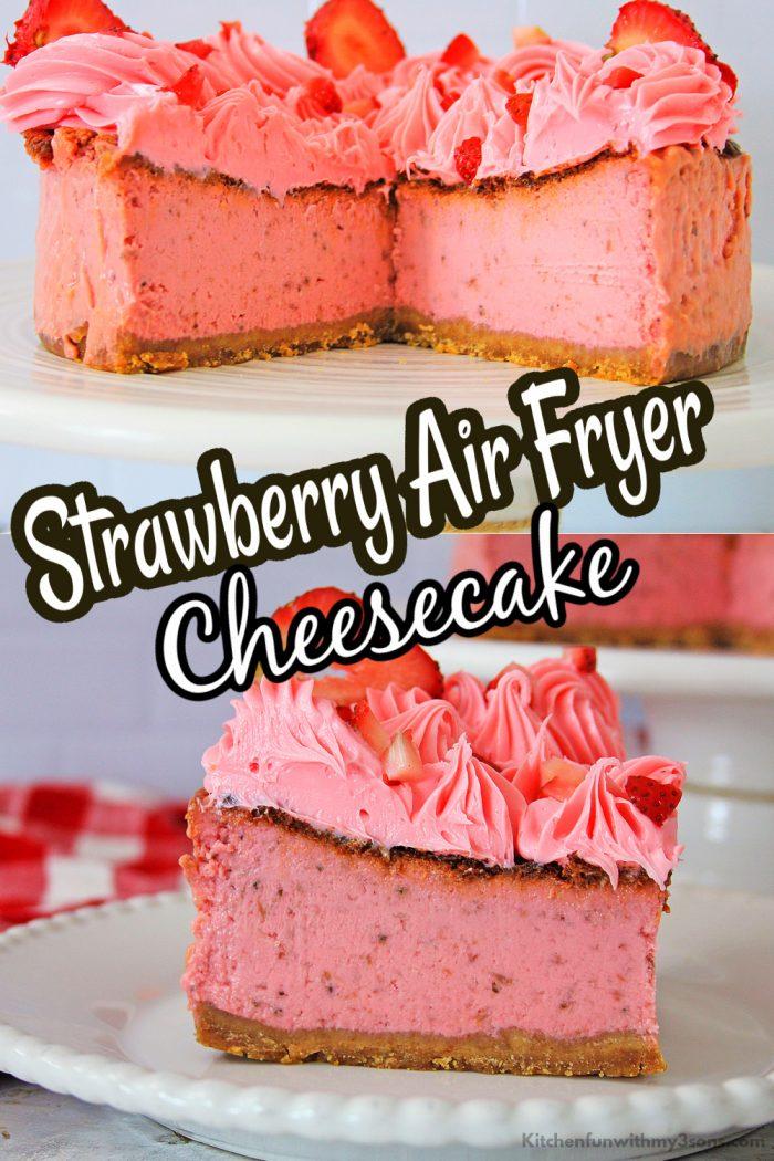 Strawberry Air Fryer Cheesecake