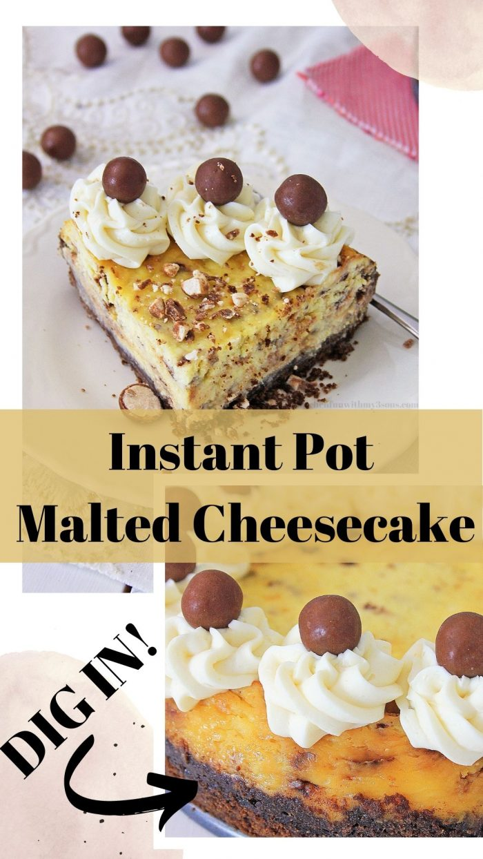 pinterest image of instant pot malted cheesecake