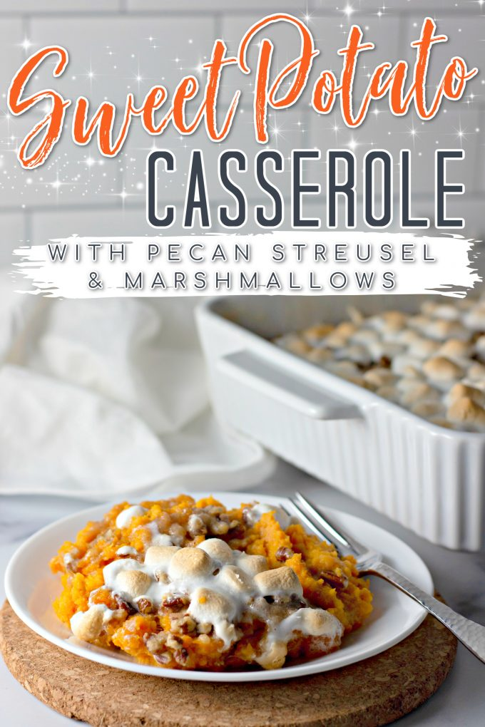 Sweet Potato Casserole with Pecan Streusel and Marshmallows
