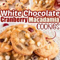 White Chocolate Cranberry Macadamia Nut Cookies