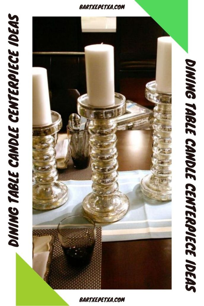 dining table candle centerpiece ideas