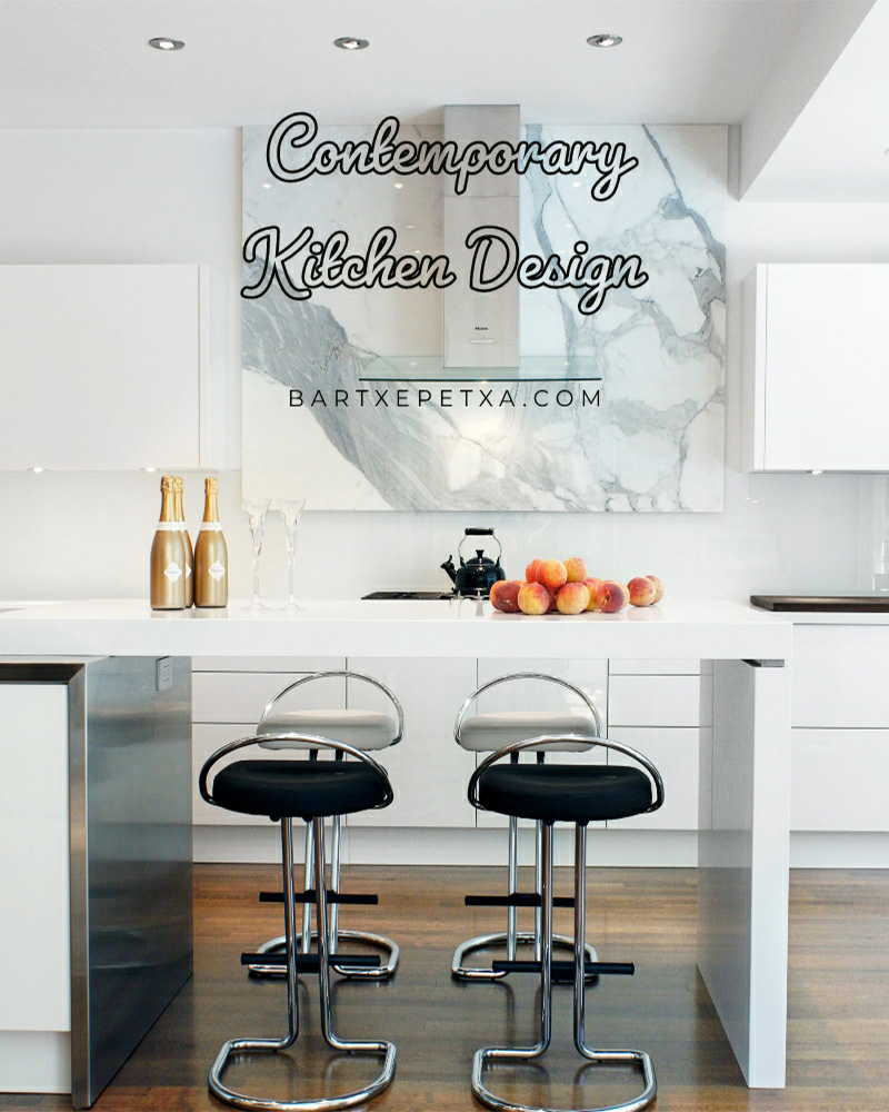 Contemporary Kitchen Design (Benefits and Types of Contemporary Kitchen)