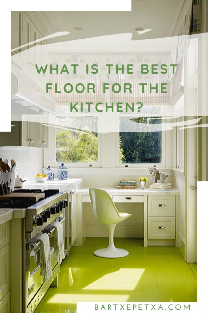 What is the Best Floor for the Kitchen?