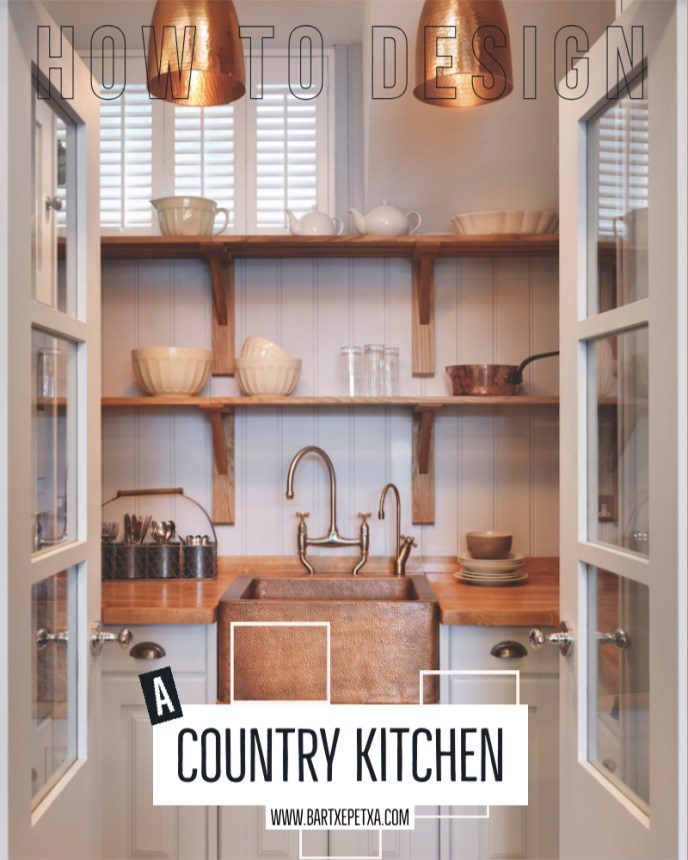 How to design a country kitchen?