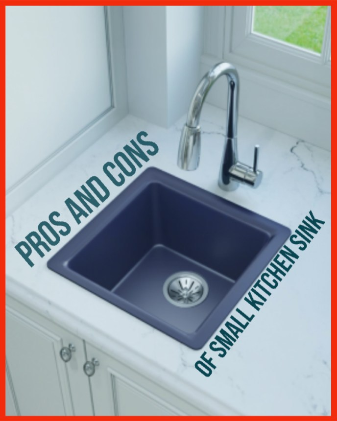 Pros and cons of small kitchen sink?