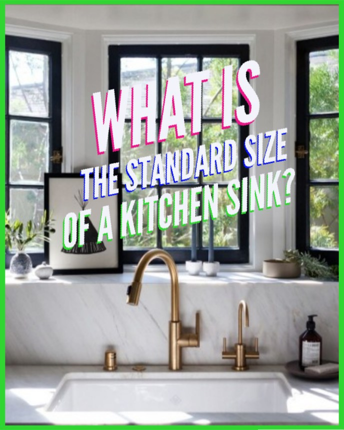 What is the standard size of a kitchen sink?