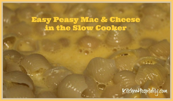 Easy Peasy Slow Cooker Mac & Cheese