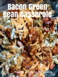 Bacon Green Bean Meal-in-One Casserole - and What to Eat with Bacon