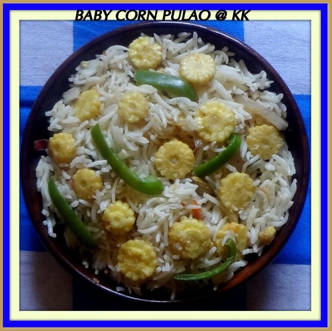 baby corn pulao_kk3