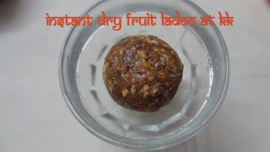INSTANT DRY FRUITS LADOO/INSTANT ENERGY BALLS