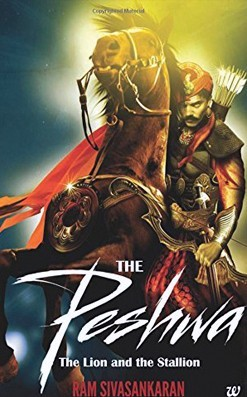 Book Review: Ram Sivasankaran's The Peshwa- The Lion and the Stallion