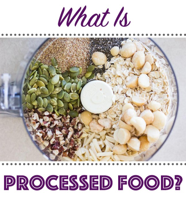 what is processed food - food education