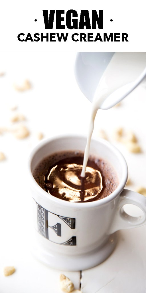 Creamy, three ingredient cashew creamer made in a blender. Clean ingredient and vegan recipe for your morning coffee or hot cocoa recipe!