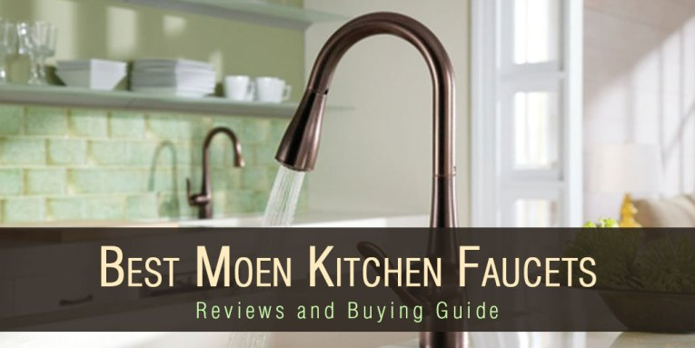 Top 5 Best Moen Kitchen Faucet Reviews and Buying Guide 2017 Top 5 Best Moen Kitchen Faucets Reviews