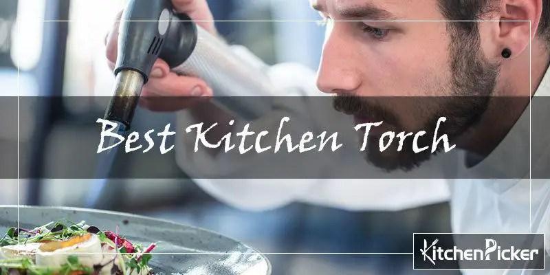 Best Kitchen Torch 2019 Adjustable All Temperature