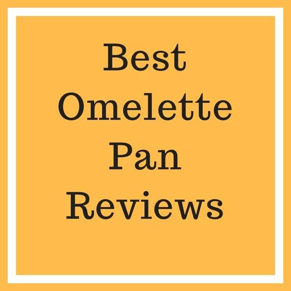 Omelette Pan Reviews