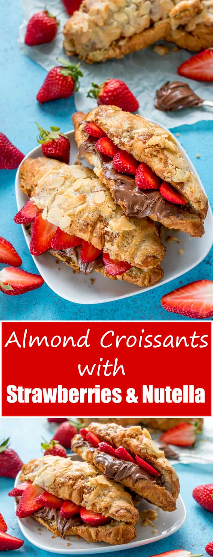 How To Turn Regular Croissants Into Almond Croissants (Then Stuff Them With Strawberries And Nutella!!) with easy homemade frangipane.