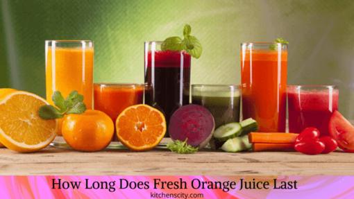 How Long Does Fresh Juice Last In The Fridge ?