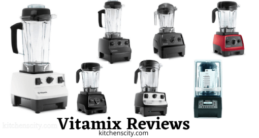 Vitamix Reviews
