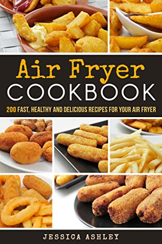 Air-Fryer-Cookbook-200-Outstanding-Unbelievable-And-Fantastic-Recipes