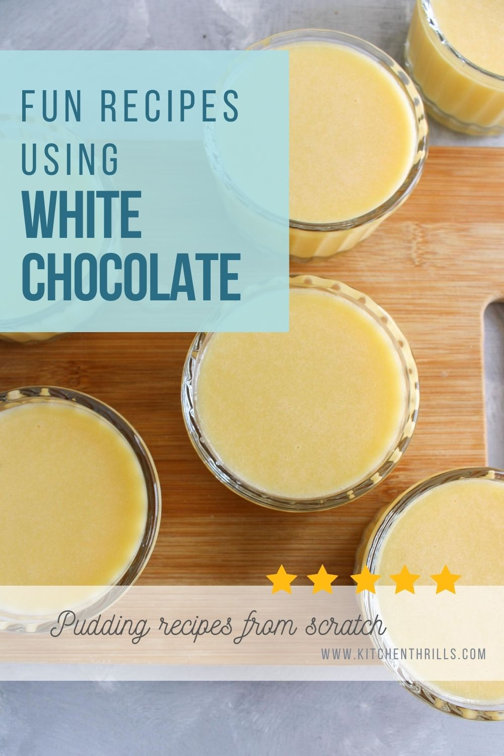 Gluten free pudding recipe using white chocolate and the best kid friendly dessert better than store bought pudding