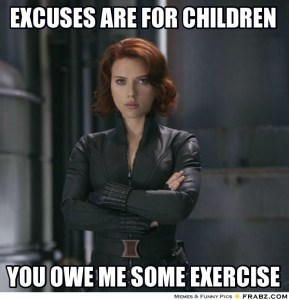frabz-excuses-are-for-children-you-owe-me-some-exercise-ef1261