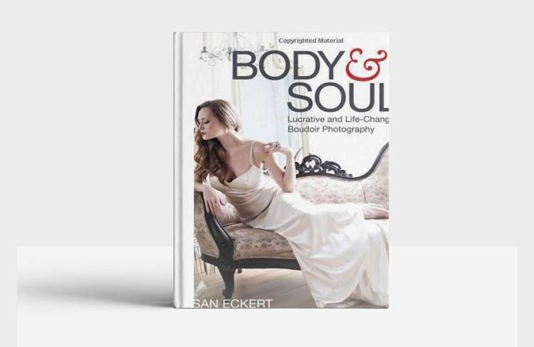 Body and Soul: Lucrative and Life-Changing Boudoir Photography