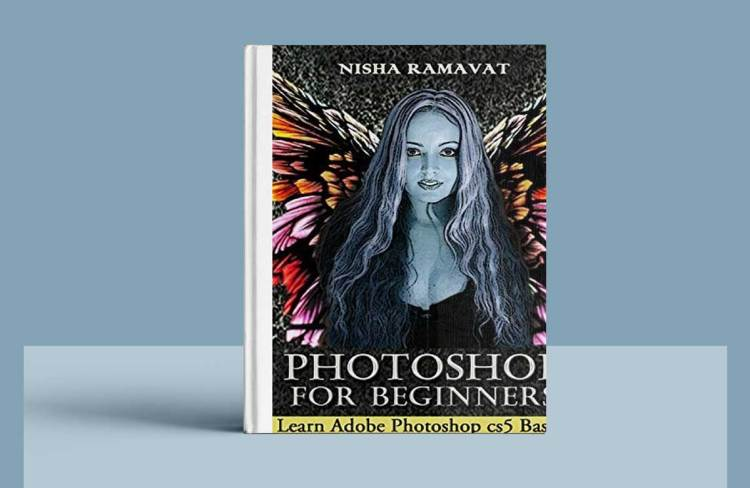Photoshop For Beginners: Learn Adobe Photoshop cs5 Basics With Tutorials