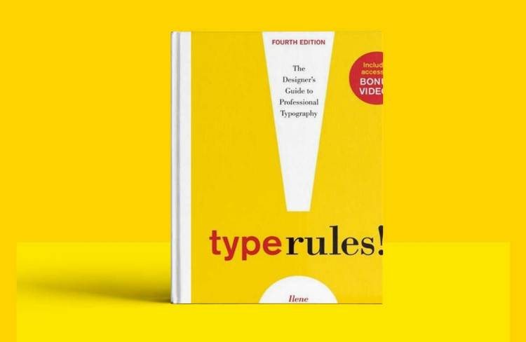 Type Rules: The Designer's Guide to Professional Typography vol 4