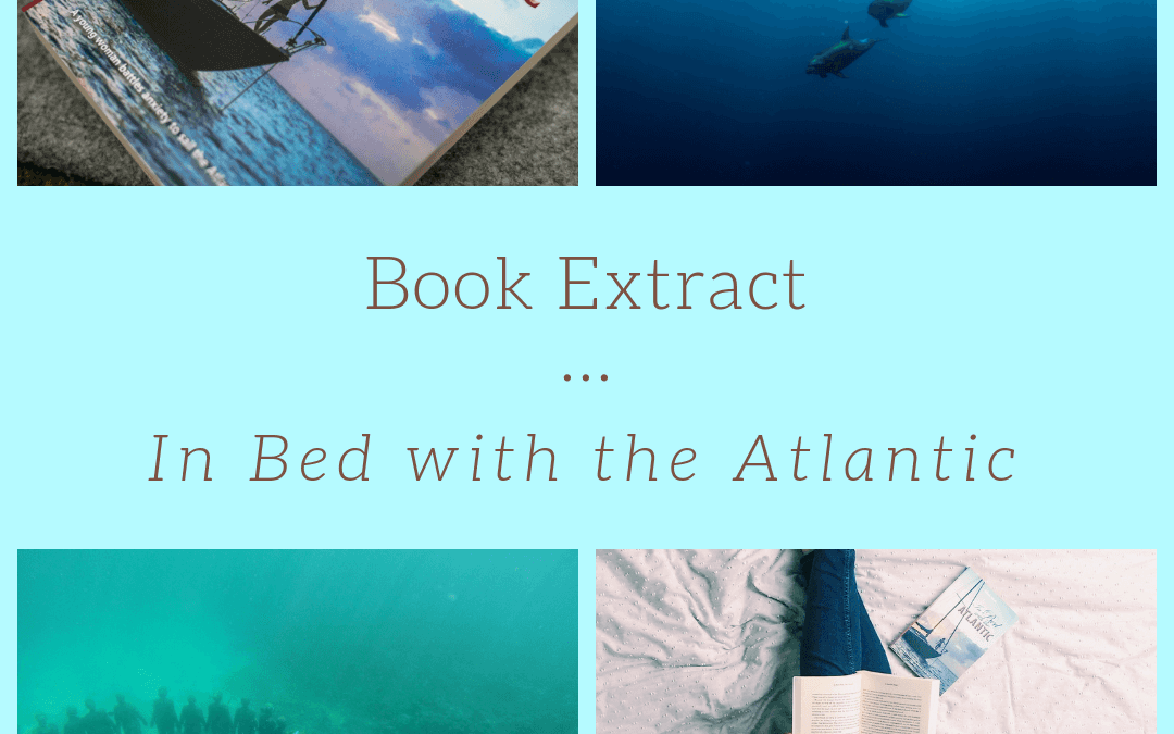 Free Book Extract from 'In Bed with the Atlantic'