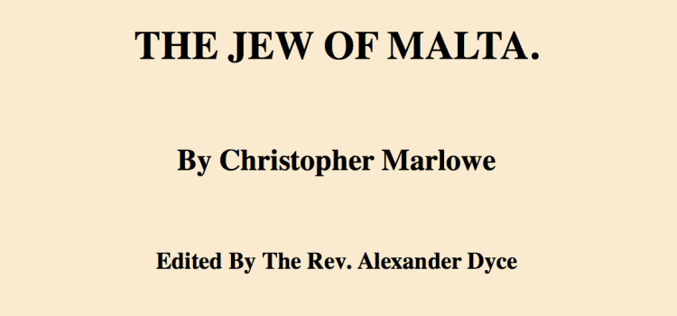 The Jew of Malta edited by Dyce