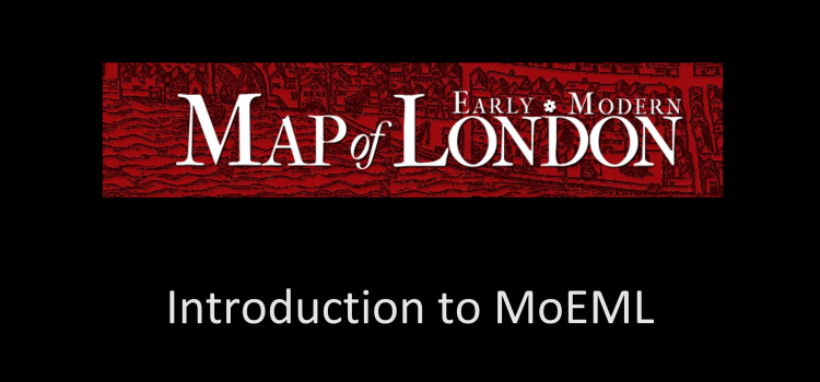 Map of Early Modern London (MoEML) Tutorial