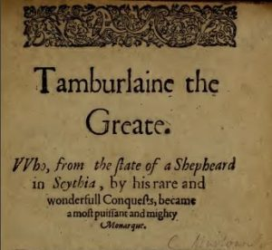 "The title page for ""Tamburlaine the Greate""."